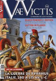Vae Victis #143 Pyrrhus Imperator: Campaign of Italy and Sicily, 279 BCE to 275 BCE