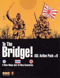 ASL Action Pack #9 To The Bridge!