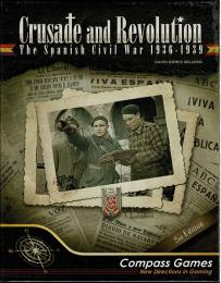 Crusade and Revolution: The Spanish Civil War 1936-1939 Deluxe Edition